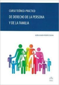 CURSO TEORICO PRACTICO DE DERECHO DE LA PERSONA Y DE LA FAMILIA