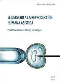 DERECHO A LA REPRODUCCION HUMANA ASISTIDA, EL