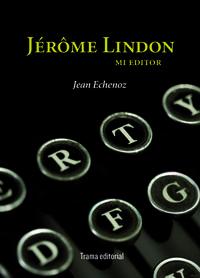 jerome lindon - Jean Echenoz