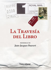 La travesia del libro - Jean-Jacques Pauvert