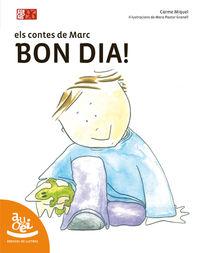 BON DIA - ELS CONTES DE MARC