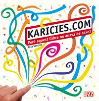 KARICIES. COM - PERO AQUEST LLIBRE NO ANAVA DE SEXE?