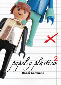 Papel Y Plastico 2 - Oscar Lombana