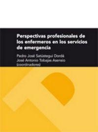 PERSPECTIVAS PROFESIONALES DE LOS ENFERMEROS EN LOS SERVICIOS DE