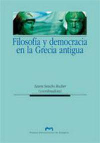 FILOSOFIA Y DEMOCRACIA EN LA ANTIGUA GRECIA