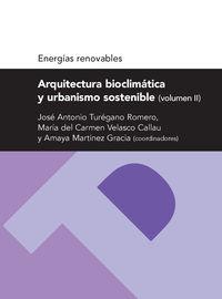 ARQUITECTURA BIOCLIMATICA Y URBANISMIO SOSTENIBLE II