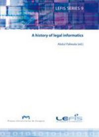 A History Of Legal Informatics - Abdul Paliwala (ed. )