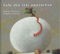 Lulu Eta Izei Umezurtza - Daniel  Picouly  /  Frederic  Pillot