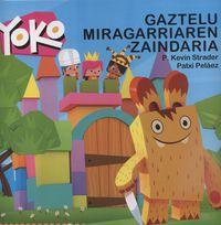 Yoko Eta Gaztelu Miragarriaren Zaindaria - P. Kevin  Strader  /  Patxi   Pelaez (il. )