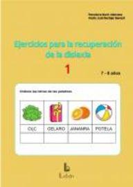 EJERCICIOS PARA LA RECUPERACION DE LA DISLEXIA 1 - 7-8 AÑOS