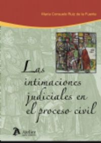 Las intimaciones judiciales en el proceso civil - Julio Garcia Ramirez