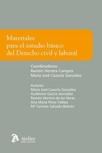 Materiales Para El Estudio Basico Del Derecho Civil Y Laboral - Ramon Herrera Campos