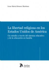 LIBERTAD RELIGIOSA EN LOS ESTADOS UNIDOS DE AMERICA, LA