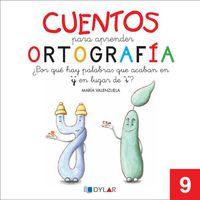cuentos para aprender ortografia 9 - Aa. Vv.