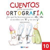 Cuentos Para Aprender Ortografia 10 - Maria Valenzuela Gongora