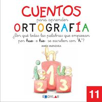 Cuentos Para Aprender Ortografia 11 - Maria Valenzuela Gongora