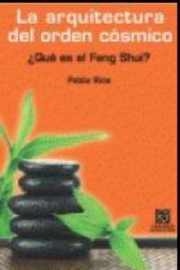 ARQUITECTURA DEL ORDEN COSMICO, LA - ¿QUE ES EL FENG SHUI?