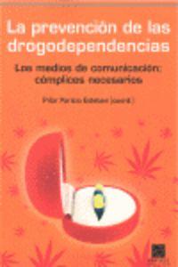PREVENCION DE LAS DROGODEPENDENCIAS, LA