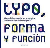 Typo, Forma Y Funcion - Jason Tselentis