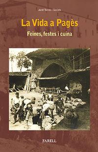 VIDA A PAGES, LA - FEINES, FESTES I CUINA