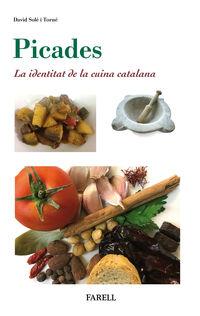 PICADES - IDENTITAT DE LA CUINA CATALANA