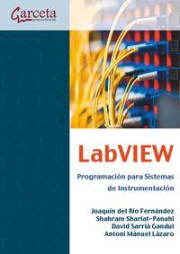 Labview - Programacion Para Sistemas De Instrumentacion - Joaquin Del Rio Fernandez