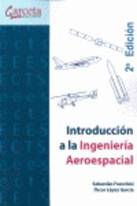 INTRODUCCION A LA INGENIERIA AEROESPACIAL (2ª ED)