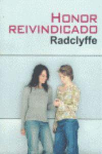 Honor Reivindicado - Radclyffe