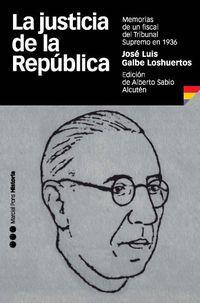 La justicia de la republica - J. L. Galbe Loshuertos
