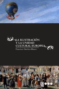 ILUSTRACION Y LA UNIDAD CULTURAL EUROPEA, LA