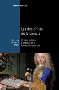 DOS ORILLAS DE LA CIENCIA, LAS