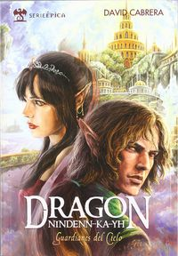 Dragon Nindenn-Ka-Yh, Vol. Ii - Guardianes Del Cielo - David Cabrera