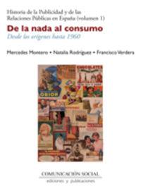 DE LA NADA AL CONSUMO - DESDE LOS ORIGENES HASTA 1960