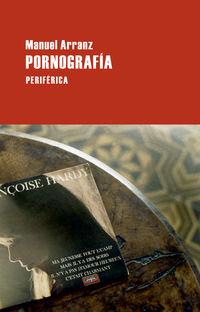 Pornografia - Manuel Arranz