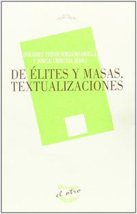 DE ELITES Y MASAS - TEXTUALIZACIONES