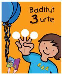 Baditut 3 Urte - Batzuk