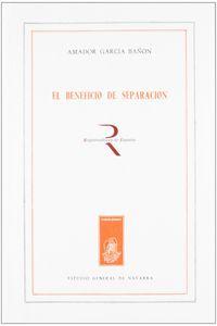 El beneficio de separacion - Amador Garcia Bañon