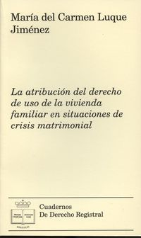 Atribucion Del Derecho De Uso De La Vivienda Familiar En Situaciones - Maria Del C. Luque Jimenez