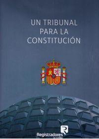 TRIBUNAL PARA LA CONSTITUCION, UN