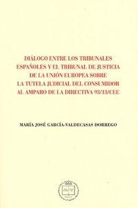 DIALOGO ENTRE LOS TRIBUNALES ESPAÑOLES Y EL TRIBUNAL DE JUS