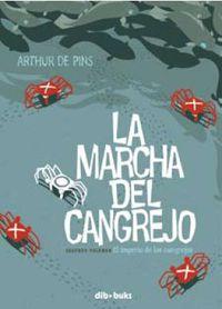 marcha del cangrejo, la 2 - el imperio de los cangrejos - Arthur De Pins