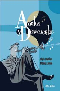Acordes Y Desacuerdos - Regis Hautiere / Antonio Lapone (il. )