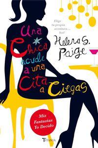 Una chica acude a una cita a ciegas - Helena S. Paige