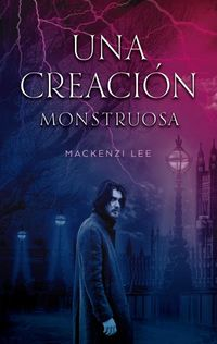 CREACION MONSTRUOSA, UNA