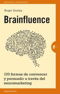 Brainfluence - Roger Dooley