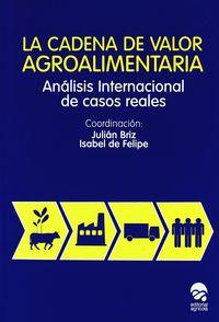 CADENA DE VALOR AGROALIMENTARIA, LA - ANALISIS INTERNACIONAL DE CASOS REALES