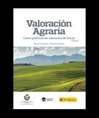 (3 ED) VALORACION AGRARIA - CASOS PRACTICOS DE VALORACION DE FINCAS