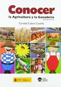 CONOCER LA AGRICULTURA Y LA GANADERIA