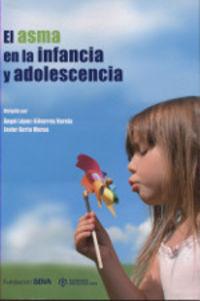 ASMA EN LA INFANCIA Y ADOLESCENCIA, EL