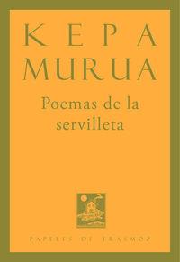 Poemas De La Servilleta - Kepa Murua